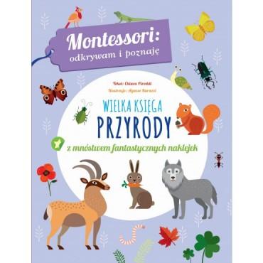 Montessori. Wielka księga przyrody