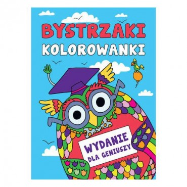 Bystrzaki. Kolorowanki: Wydanie dla geniuszy, Wydawnictwo Olesiejuk