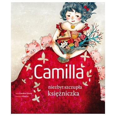 Camilla, niezbyt szczupła księżniczka Wydawnictwo Olesiejuk