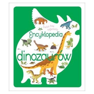 Świat bez tajemnic. Encyklopedia dinozaurów Wydawnictwo Olesiejuk