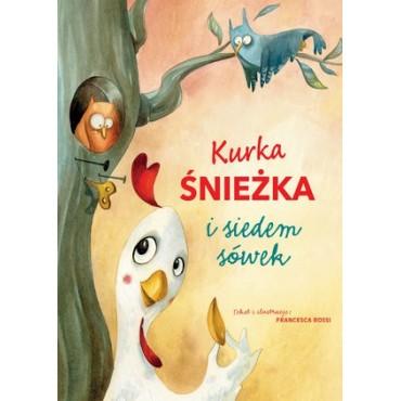 Kurka Śnieżka i siedem sówek Wydawnictwo Olesiejuk
