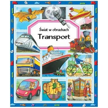 Transport. Świat w obrazkach Wydawnictwo Olesiejuk