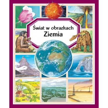 Świat w obrazkach-Ziemia Wydawnictwo Olesiejuk