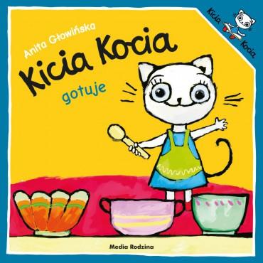 Kicia Kocia. Gotuje Wydawnictwo Media Rodzina