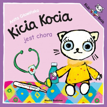 Kicia Kocia. Jest chora...