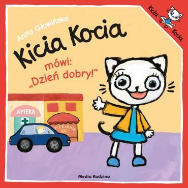 "Kicia Kocia. Mówi: ""Dzień..."