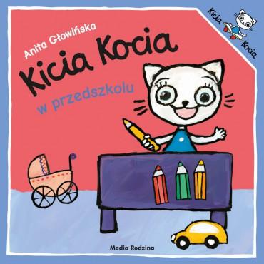 Kicia Kocia. W przedszkolu...