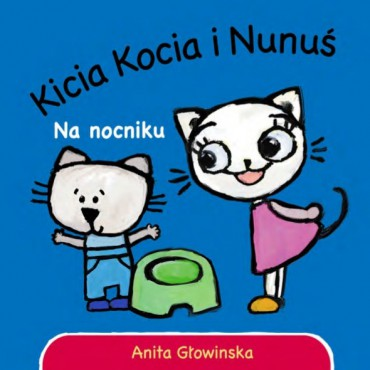 Kicia Kocia i Nunuś. Na...