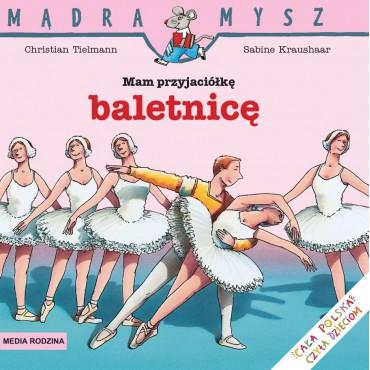 Mam przyjaciółkę baletnicę...