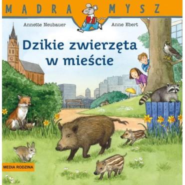 Dzikie zwierzęta w mieście...
