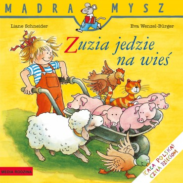 Zuzia jedzie na wieś Mądra...