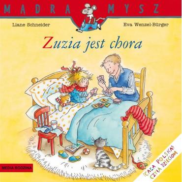 Zuzia jest chora Mądra Mysz...