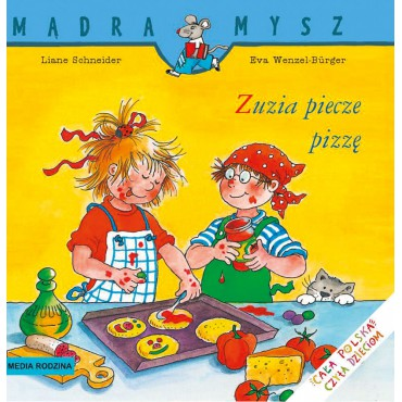 Zuzia piecze pizzę Mądra...