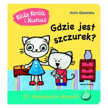Kicia Kocia i Nunuś. Gdzie...