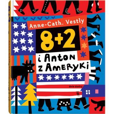 8+2 i Anton z Ameryki Wydawnictwo Dwie Siostry