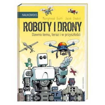Roboty i drony – dawno temu, teraz i w przyszłości