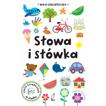 Moja biblioteczka. Słowa i słowka Wydawnictwo Wilga