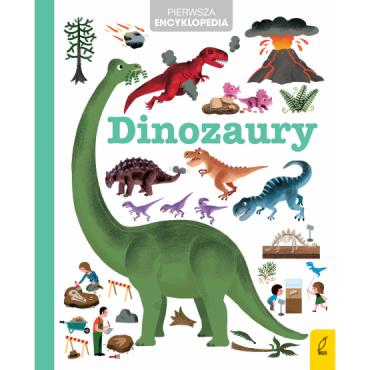 Pierwsza encyklopedia Dinozaury Wydawnictwo Wilga