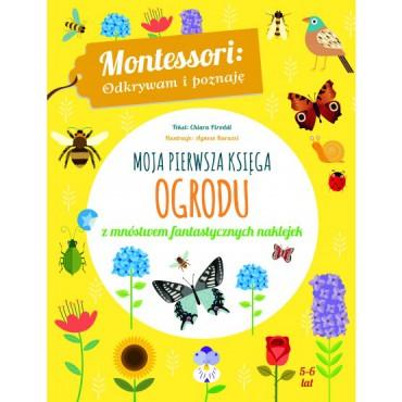 Montessori. Moja pierwsza księga ogrodu Wydawnictwo Wilga