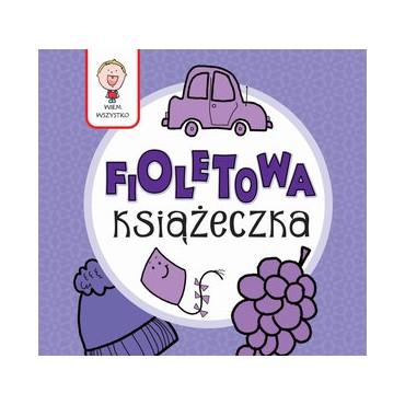 Wiem wszystko - Fioletowa Książeczka Wydawnictwo Olesiejuk