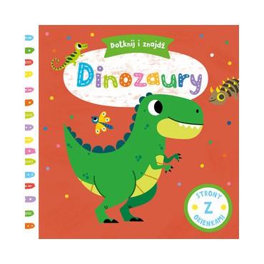 Dotknij i Sprawdź Dinozaury Wydawnictwo Olesiejuk