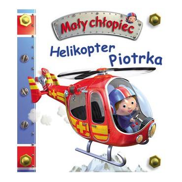 Mały chłopiec Helikopter Piotrka Wydawnictwo Olesiejuk