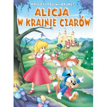 Przeczytaj mi bajkę! Alicja w Krainie Czarów Wydawnictwo Olesiejuk