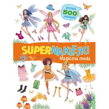Supernaklejki Magiczna moda Wydawnictwo Olesiejuk