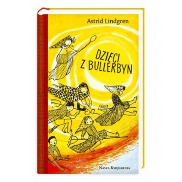 Dzieci z Bullerbyn. Wydanie...
