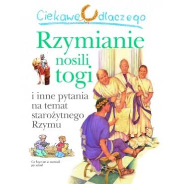 Ciekawe dlaczego Rzymianie...