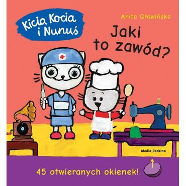 Kicia Kocia i Nunuś. Jaki to zawód? Wydawnictwo Media Rodzina