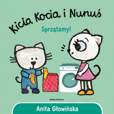 Kicia Kocia i Nunuś. Sprzątamy Wydawnictwo Media Rodzina