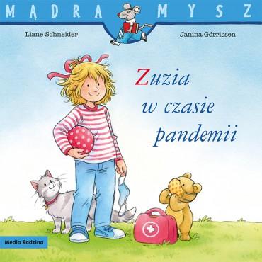 Zuzia w czasie Pandemii Mądra Mysz Wydawnictwo Media Rodzina