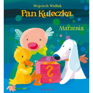 Pan Kuleczka. Marzenia Wydawnictwo Media Rodzina