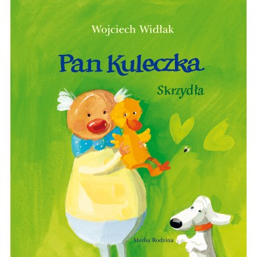 Pan Kuleczka. Skrzydła Wydawnictwo Media Rodzina