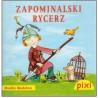 Pixi - Zapominalski Rycerz...