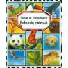 Rekordy zwierząt. Świat w...