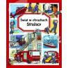 Strażacy. Świat w obrazkach