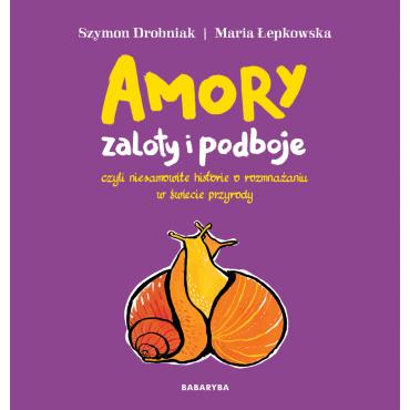 Amory - zaloty i podboje
